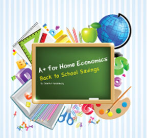 A+ for Home Economics - Back to School Savings - ZipCodeMagazines.com