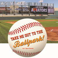Take Me Out to the BallPark!