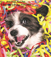 New Year, New Pet: 5 Steps for a Happy Transition